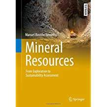 Mineral Resources: From Exploration to Sustainability Assessment (Springer Textbooks in Earth Sciences, Geography and Environment)