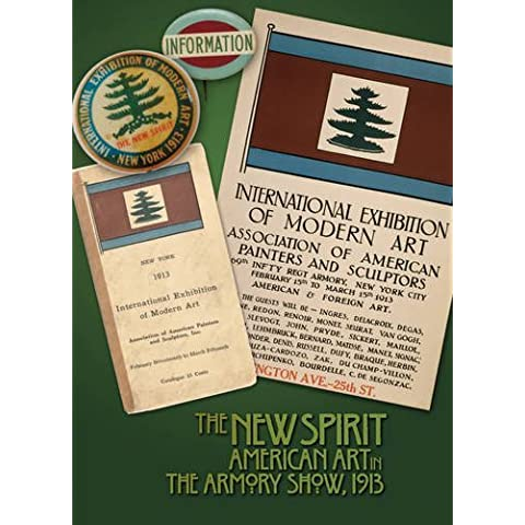 The New Spirit: American Art in the Armory Show, 1913 by Gail Stavitsky (2013-01-18)