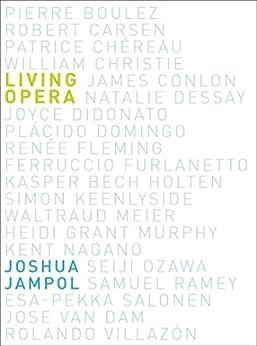 Living Opera par [Jampol, Joshua]
