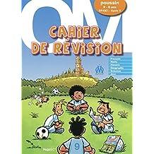 Cahier de révision OM poussins by Collectif (2009-06-03)