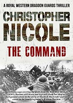 The Command (Regiment Trilogy Book 2) (English Edition) von [Nicole, Christopher]