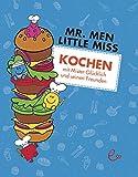 Kochen mit Mister Glücklich und seinen Freunden (Mr. Men und Little Miss)
