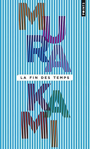 La Fin des temps par Haruki Murakami