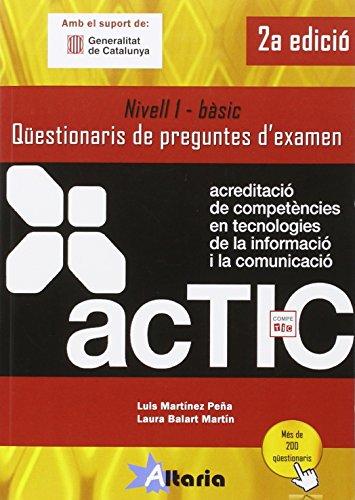 Qüestionaris de preguntes d'examen: ACTIC 1 por Luis Martínez Peña