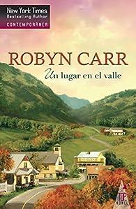 Un lugar en el valle par Robyn Carr