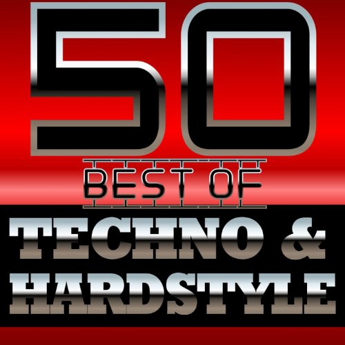 50 Best of Techno and Hardstyle