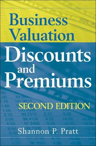 Pdf download business valuation discounts and premiums full pages pdf download business valuation discounts and premiums full pages by shannon p pratt fandeluxe Image collections