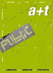 A+t 35-36: Strategy Public - Landscape Urbanism Strategies (English and Spanish Edition) by Aurora Fern??ndez Per (2010-10-10)