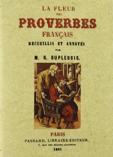 La Fleur des Proverbes Français par Michael G. Duplessis