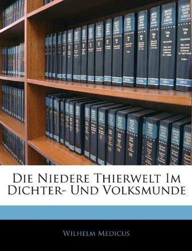 Die Niedere Thierwelt Im Dichter- Und Volksmunde