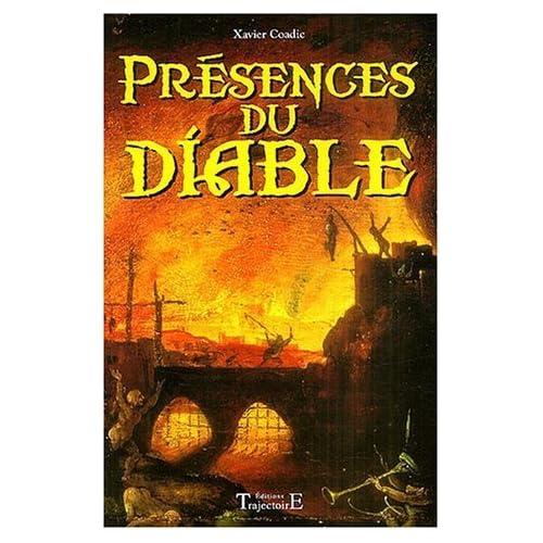 Présences du Diable de Xavier Coadic (24 novembre 2003) Broché