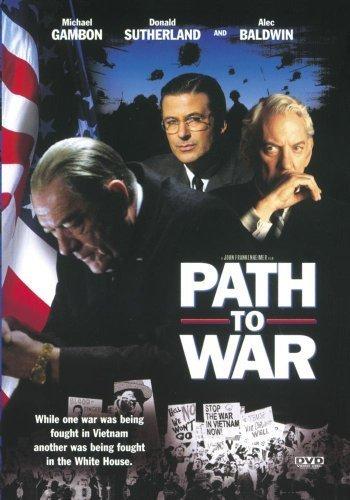 Path to War by Donald Sutherland, Michael Gambon, Philip Baker Hall, Tom Skerritt Alec Baldwin