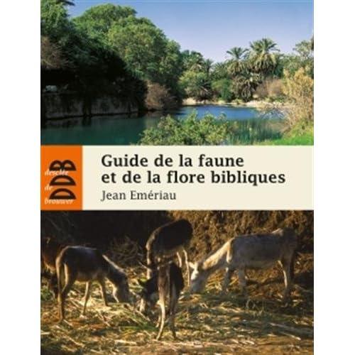 Guide de la faune et la flore bibliques
