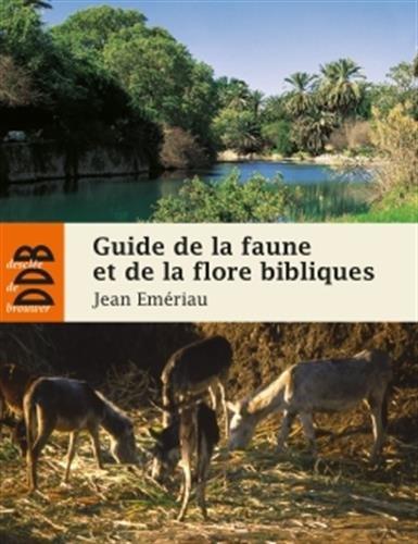 Guide de la faune et la flore bibliques par Jean Emériau