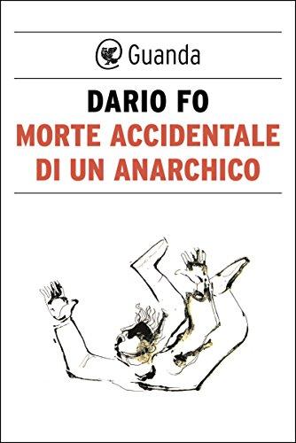 scaricare ebook gratis Morte accidentale di un anarchico PDF Epub