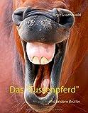 """Das """"Tussenpferd"""": und andere Brüller"""