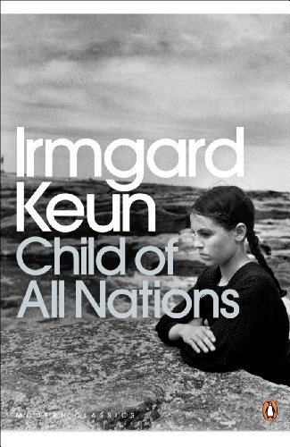 Child of All Nations (Penguin Modern Classics) by Irmgard Keun (2009-01-29)