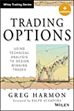 Trading Options: Using Technical Analysis to Design Winning Trades. + Website (Wiley Trading Series)