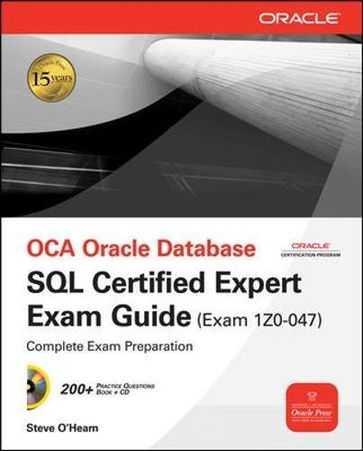 OCE Oracle Database SQL Certified Expert Exam Guide (Exam 1Z0-047) (Oracle Press) por Steve O'Hearn