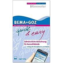 BEMA + GOZ quick & easy; Zahnärztliche Abrechnung für Auszubildende (Buch & App)