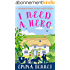 I NEED A HERO a fun romance you won't want to put down (English Edition)