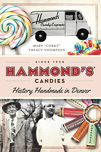 Hammond's Candies: History Handmade in Denver (American Palate) Top Candy Dish