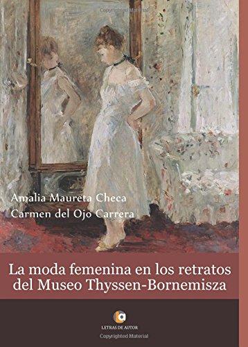 La moda femenina en los retratos del museo Thyssen-Bornemisza por Amalia Maureta Checa