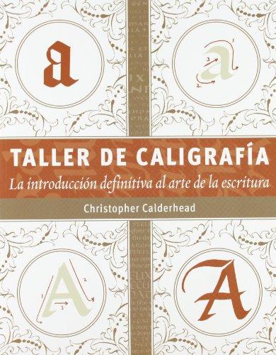 Taller De Caligrafía por Christopher Calderhead