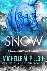 Snow: A Qurilixen World Novella: Intergalactic Dating Agency (Galaxy Alien Mail Order Brides Book 6)