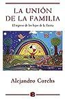 La unión de la familia: El regreso de los hijos de la tierra par Corchs