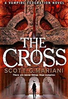 The Cross by [Mariani, Scott G.]