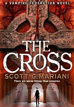 The Cross by [Mariani, Scott G.]