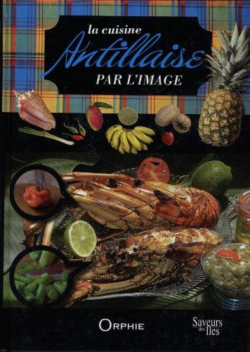 SAveurs des iles : cuisine des iles et des pays tropicaux par Orphie