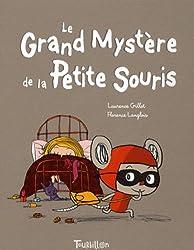 Le Grand Mystère de la Petite Souris