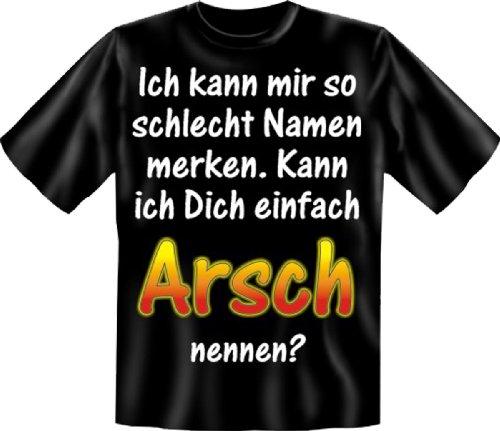 witziges Funshirt Motiv Kann ich dich einfach Arsch nennen? orignielles Sprüche Fun T-Shirt Shirt Schwarz
