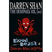 Volumes 5 and 6 - Blood Beast/Demon Apocalypse (The Demonata)