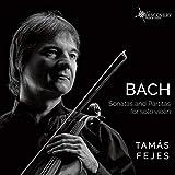 Bach: Sonatas And Partitas For Solo
