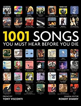 1001 Songs: You Must Hear Before You Die (English Edition) par [Dimery, Robert]