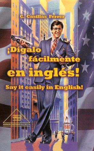 Inglés Dígalo Fácilmente por Cristina Elizabeth Casillas Ferrer