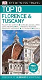 Top 10 Florence and Tuscany (DK Eyewitness Travel Guide)