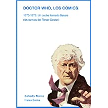 DOCTOR WHO, LOS COMICS: 1970-1975: Un coche llamado...¿Betsy? (Spanish Edition)