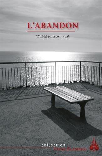L'abandon par Wilfrid Stinissen
