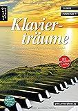 Klavierträume: Bezaubernd-romantische Stücke für Klavier - leicht arrangiert (inkl. CD). Gefühlvolle Spielstücke. Spielbuch für Piano. Songbook. Musiknoten.