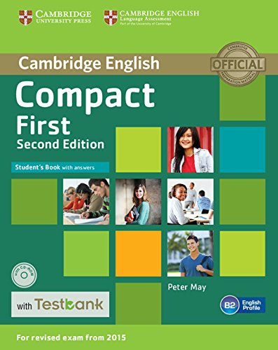 Compact First Student's Book with Answers with CD-ROM with Testbank 2nd Edition