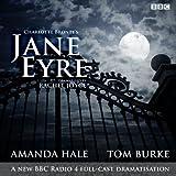 Jane Eyre: A BBC Radio 4 full-cast dramatization