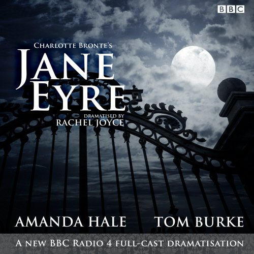 Jane Eyre: A BBC Radio 4 full-cast dramatisation por Rachel Joyce