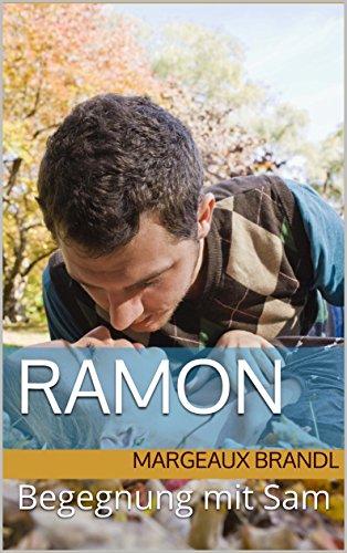 Ramón: Begegnung mit Sam