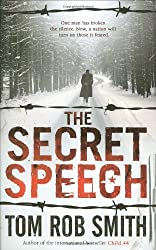 The Secret Speech by Tom Rob Smith (2009-04-06)