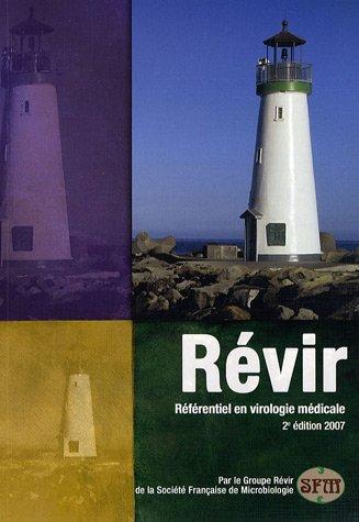 Révir 2007 : Référentiel en virologie médicale par Bruno Pozzetto, Groupe Révir