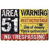 HiSign Area 51 Warning Carteles de Chapa de hojalata Retro Hierro Pintura Vintage Placa de Metal Cartel para Bar Cafe Home Road